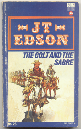 "J.T. Edson : ,,The Colt and the Sabre""."