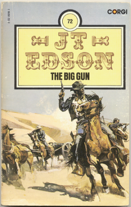 "J.T. Edson : ,,The Big Gun""."