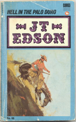 "J.T. Edson : ,,Hell in tha Palo Duro""."