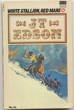 "J.T. Edson : ,,White Stallion, Red Mare""."