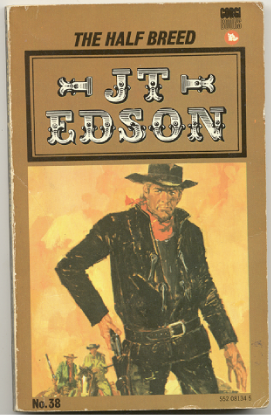 "J.T. Edson : ,,The Half Breed""."