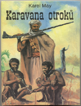 "Karel May : Karavana otroků""."